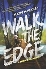 Walk the Edge (Thunder Road), PAPERBACK, Katie McGarry, 2017