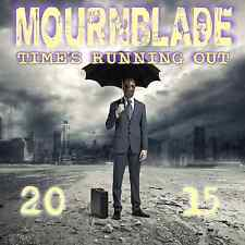 Mournblade – Time's Running Out 2015 CD NWOBHM WhiteLightning Hawkwind Motorhead