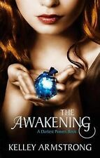 The Awakening: Number 2 in series (Darkest Powers), Armstrong, Kelley, New Condi