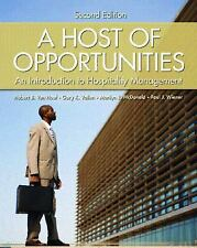 A Host of Opportunities: An Introduction to Hospitality Management (2nd...