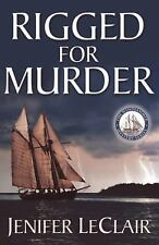 The Windjammer Mystery: RIGGED FOR MURDER 1 by Jenifer LeClair (2011, Paperback)