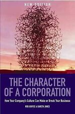 The Character of a Corporation: How Your Company's Culture Can Make or Break...