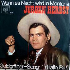 """7""""1965 VG++ JÜRGEN HERBST Wenn es Nacht wird in Montana"""