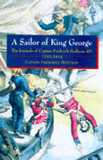 A Sailor of King George: The Journals of Capt.Frederick Hoffman, RN,-ExLibrary
