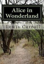 Alice in Wonderland by Lewis Carroll by Lewis Carroll (2012, Paperback)