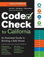 Code Check for California: An Illustrated Guide to Building a Safe House, Hansen