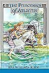 The Princesses of Atlantis, Kline, Lisa Williams, Good Book