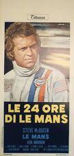 """""""LE MANS (LE 24 ORE DI LE MANS)"""" Affiche italienne entoilée  (Steve McQUEEN)"""