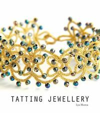 Tatting Jewellery by Lyn Morton (2010, Paperback)