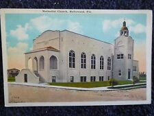 1930's The Methodist Church in Hollywood, Fl Florida PC
