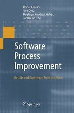 Software Process Improvement : Results and Experience from the Field (2006,...