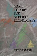 Game Theory for Applied Economists by Gibbons, Robert