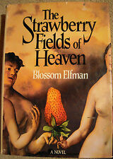The Strawberry Fields of Heaven by Blossom Elfman First Edition (Hardcover 1983)