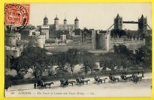 cpa United Kingdom The TOWER of LONDON and TOWER BRIDGE en 1915 Attelages Teams