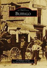 Images of America: Buffalo by Gil Bollinger and Jim Gatchell Memorial Museum...