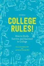 College Rules! : How to Study, Survive, and Succeed in College (FREE 2DAY SHIP)