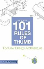101 Rules of Thumb for Low Energy Architecture, Heywood, Huw, New Condition