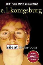 Silent to the Bone by E. L. Konigsburg (2002, Paperback)