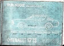 Catalogue pièces de rechange RENAULT R17TS - PR1002 - Part list