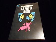 Bibliothèque Marabout 712 Robert E Howard : Le pacte noir