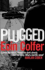 Plugged von Eoin Colfer (2012, Taschenbuch)