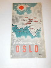 A Welcome To Oslo Guide With large Fold away Coloured Map - Circa 1950's