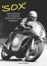 'Sox' : Gary Hocking the Forgotten World Motorcycle Champion b (FREE 2DAY SHIP)