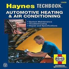Haynes Techbook: Automotive Heating and Air Conditioning by Inc. Editors...