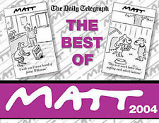 THE DAILY TELEGRAPH ___ THE BEST OF MATT ___ 2004 ___ BRAND NEW ___ FREEPOST UK