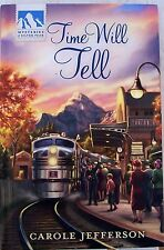 GUIDEPOSTS-MYSTERIES OF SILVER PEAK-#6-TIME WILL TELL-BY: CAROLE JEFFERSON
