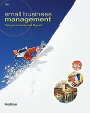 Small Business Management: Entrepreneurship and Beyond, by Hatten, 5th Edition