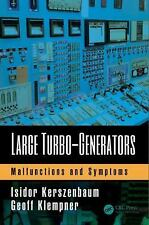 Large Turbo-Generators : Malfunctions and Symptoms by Geoffrey Stephen...
