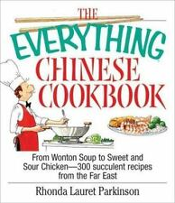 The Everything Chinese Cookbook: From Wonton Soup to Sweet and Sour Chicken-300