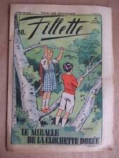 REVUE FILLETTE N° 1728. 31 AOUT 1941. MIRACLE CLOCHETTE DOREE, OSCAR LE CANARD