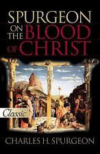 Spurgeon On The Blood Of Christ (Pur Gold Classics), Beverlee Chadwick, Charles