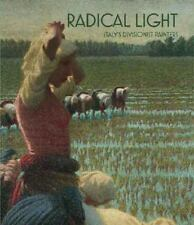 Radical Light: Italy's Divisionist Painters, 1891-1910