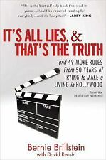 It's All Lies and That's the Truth: and 49 More Rules from 50 Years of Trying t