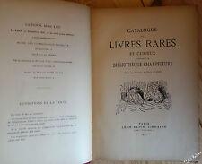 Catalogue des livres rares et curieux Bibliothèque de Champfleury 1890 Sapin