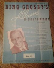 SHEET MUSIC BING CROSBY ALBUM OF SONG SOUVENIRS 15 SONGS 49 PAGES