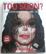 NEW SIGNED Drew Friedman Too Soon? Famous / Infamous Faces 1995 - 2010 1st Print