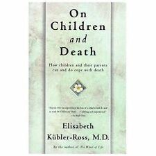 On Children and Death: How Children and Their Parents Can and Do Cope With Death