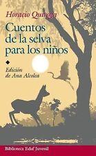 Cuentos de la Selva by Horacio Quiroga (Paperback)