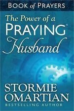 The Power of a Praying® Husband by Stormie Omartian (2014, Paperback)