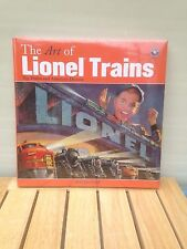 THE ART OF LIONEL TRAINS Toy Trains and American Dreams by Roger Carp 2003