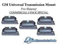 GM Universal Transmission Mount TH400 TH350 4L60E 700R4   5-PACK SHOP SPECIAL