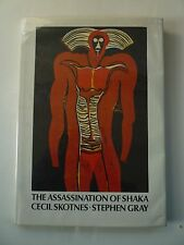 The Assassination of Shaka - Cecil Skotnes, Stephen Gray - SIGNED by both - 1974