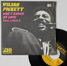 "Vinyle 45T Wilson Pickett  ""Don't knock my love"""