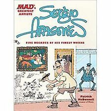 MAD's Greatest Artists - Sergio Aragones : Five Decades of His Finest Works...