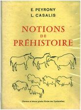 """Livre Histoire """" Notions de Préhistoire """"  E. Peyrony L. Casalis ( No 579 ) Book"""