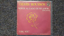 Demis Roussos - Morir al lado de mir amor 7'' Single SUNG IN SPANISH